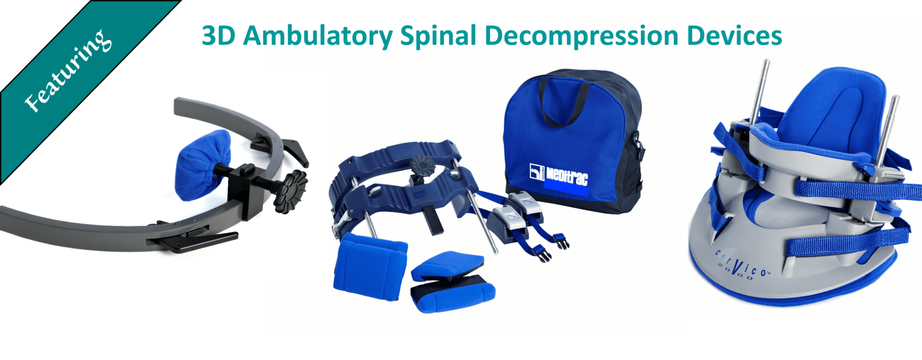 Meditrac 3D Ambulatory Spinal Decompression Devices, including the Vertetrac, Cervico 2000 & DBS Scoliosis Rail Attachment, for neck & lower back pain relief Vertetrac Cervico 2000 avoid spinal surgery